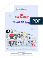 My Big Family. A Day of Tots
