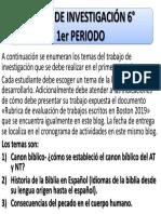 TEMAS DE INVESTIGACIÓN 6°- 1er PERIODO 2019
