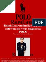 Víctor Zapata, Ana Vargas, Luis Irausquín - Ralph Lauren Finalizó El 2018 Entre Un Oso y Sus Fragancias POLO
