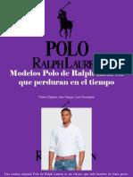 Víctor Zapata, Ana Vargas, Luis Irausquín - Modelos Polo de Ralph Lauren Que Perduran en El Tiempo