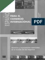 Angel Felices Lago-Español Para El Comercio Internacional Términos y Expresiones Esenciales en El Mundo de Los Negocios-Edinumen (2001)