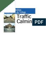 Manual Traffic Calming