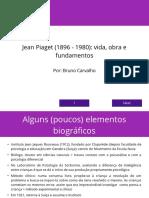 Piaget - Vida, Obra e Fundamentos