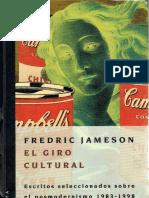 Posmodernismo y La Sociedad de Consumo. Jameson Frederic - El Giro Cultural