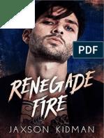 Renegade Fire- Jaxson Kidman