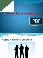 De La Idea a Tu Empresa