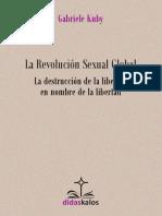 La Revolución Sexual Global (Muestra)_Gabriele Kuby