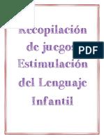 313539756 Estimulacion Del Lenguaje Infantil Recopilacion de Juegos PDF