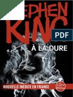 A La Dure Stephen King