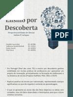 Grupo Danielle Guilherme Karine Thaís Ensino Por Descoberta (1)