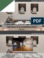 Jorge Miroslav Jara Salas - El Giro Visible, Artistas Contemporáneos Enfrentan La Invisibilidad Política, Parte I