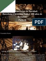 Constantino Parente - Crónica Conciertos de Navidad, Barcelona Christmas Gala y 100 Años de Bernstein, Parte II