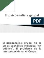 El Psicoanálisis Grupal