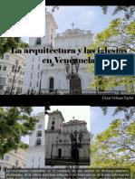 César Urbano Taylor - La Arquitectura y Las Iglesias en Venezuela