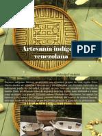 Atahualpa Fernández - Artesanía Indígena Venezolana
