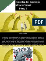 Nestor Chayelle - ¿En Que Consisten Los Depósitos Estructurados?, Parte I