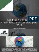 Carlos Luis Michel Fumero - Las Predicciones Del Crecimiento Del Comercio Para 2019