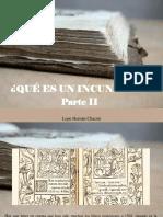 Lope Hernán Chacón - ¿Qué Es Un Incunable?, Parte II