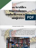 Atahualpa Fernández Arbulu - Los Textiles Venezolanos Embellecen a Las Mujeres