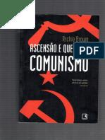 Archie Brown - Ascenção e queda do comunismo.