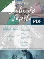 #ClubedoTapete - Agosto - 1