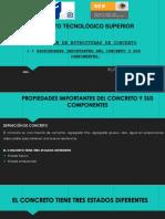 1.1 Propiedades Del Concreto y Sus Componentes