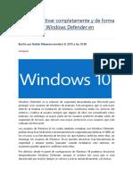 Cómo Desactivar Completamente y de Forma Permanente Windows Defender en Windows 10