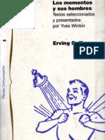 Goffman , Erving -- Los Momentos y Sus Hombres
