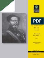 A Vida de Dom Pedro I, tomo 3, História dos Fundadores do Império do Brasil, Otávio Tarquínio de Sousa, 1957