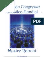 Segundo Congresso Gnóstico Mundial - Mestre Rabolú