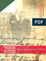 7. LIBRO, Formacion y Gestion Del Estado, Historia de Chiapas, Maria Eugenia Claps, Sergio Nicolas Gutierrez