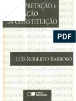 Luis Roberto Barroso Interpretacao e Aplicacao Da Constituicao