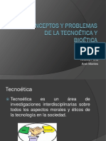 Conceptos y Problemas de La Tecnoética y Bioética