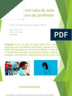 Bullying em sala de aula e a postura 2.pptx