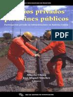 Medios privados para usos publicos, la participación privada en infraestructura en America Latina.pdf.pdf