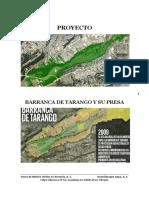Proyecto Rescate Tarango y Presa