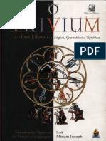 Miriam Joseph - O Trivium - As Artes Liberais Da Lógica, Gramática & Retórica