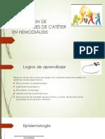 INFECCIONES DE CATÉTER EN HEMODIÁLISIS mayo 2018