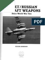 Soviet Russian Aircraft Weapons Since WW2