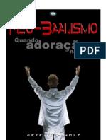 Neo-Baalismo - Quando adoração não é... - Jeff Fromholz