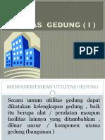Utilitas Gedung ( Bag i )