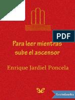 Para Leer Mientras Sube El Ascensor - Enrique Jardiel Poncela
