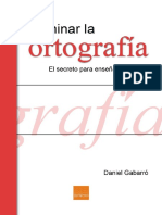 Dominar La Ortografia El Secreto Para Ensenar Ortografia Daniel Gabarro