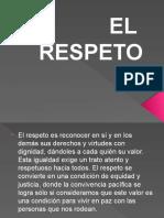 183614264-El-Respeto-Exposicion.pptx