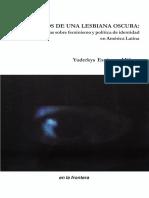 000529.- Espinosa Miñoso, Yuderkys - Escritos de Una Lesbiana Oscura. Reflexiones Críticas Sobre Feminismo y Política de Identidad en América Latina
