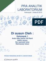 Pra Analitik (Kelompok 1 Kelas B Farmasi 2015)