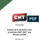 CNT - Análisis de La Situación Socioeconómica 2007-2017 Una Década Perdida