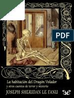 La Habitacion Del Dragon Volado - Joseph Sheridan Le Fanu