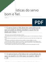 Características Do Servo Bom e Fiel.