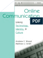 Online Communication, Linking Technology, Identity, And Culture